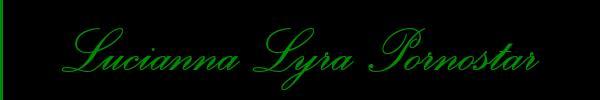 Lucianna Lyra Pornostar  Padova Trans 3894753072 Sito Personale Class