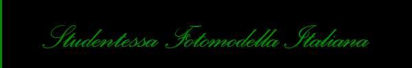 Studentessa Fotomodella Italiana  Milano Trans 3245520054 Sito Personale Class