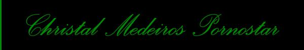 Christal Medeiros Pornostar  Ancona Trans 3898313619 Sito Personale Class