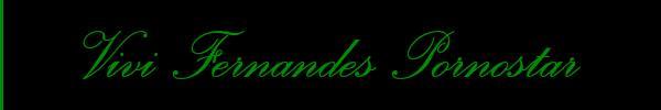 Vivi Fernandes Pornostar  Firenze Trans 3896409276 Sito Personale Class