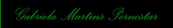 Gabriela Martins Pornostar  Udine Trans 3284719750 Sito Personale Class
