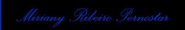 Miriany Ribeiro Pornostar Catania Trans Escort 3311180448 Sito Personale Top