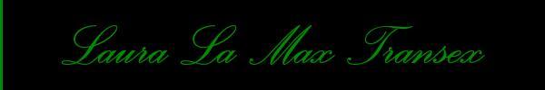 Laura La Max Transex Monfalcone Trans 3203571032 Sito Personale Top