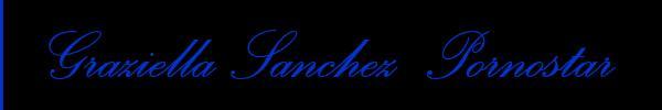 3394091299 Vieni a vedere le foto del sito personale di Graziella Sanchez  Pornostar su toptransescortclass.it