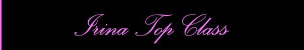 3515690096 Vieni a vedere le foto del sito personale di Irina Top Class su topgirlsclass.it