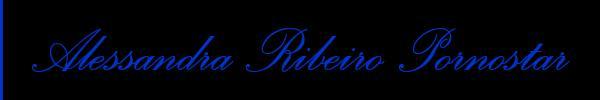 3270165791 Vieni a vedere le foto del sito personale di Alessandra Ribeiro Pornostar su toptransescortclass.it
