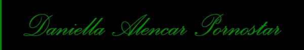 3311154403 Vieni a vedere le foto del sito personale di Daniella Alencar Pornostar su toptransclass.it