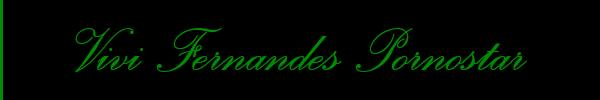 3896409276 Vieni a vedere le foto del sito personale di Vivi Fernandes Pornostar su toptransclass.it
