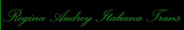 3481055901 Vieni a vedere le foto del sito personale di Regina Audrey Italiana Trans su toptransclass.it