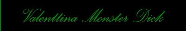 3801584180 Vieni a vedere le foto del sito personale di Valenttina Monster Dick su toptransclass.it
