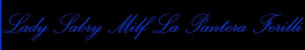 3662491398 Vedi le foto di Lady Sabry Milf La Pantera Ferilli sul suo sito personale
