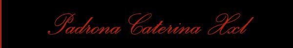 392 3639984 vedi le foto di Padrona Katherina Xxl sul suo sito personale topmistresstravitalia.it