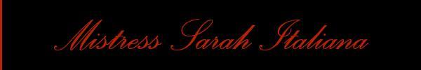 389 6033243 vedi le foto di Mistress Sarah Italiana sul suo sito personale topmistressitalia.it