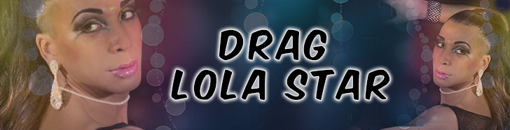 Drag Lola Star