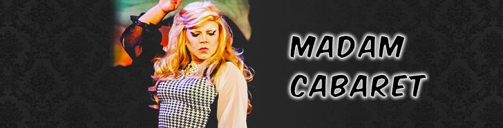 Madam Cabaret