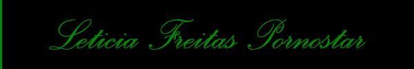 Leticia Freitas Pornostar  Salerno Trans 3395330894 Sito Personale Class