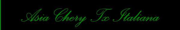 Foto del sito personale di Asia Chery Tx Italiana  Trans Francavilla Fontana