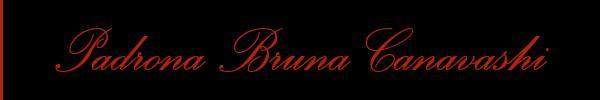 Padrona Bruna Canavashi  Milano Mistress Trans 3894947922 Sito Personale Class