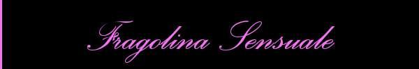 Fragolina Sensuale  Arma di Taggia Girl 3294478509 Sito Personale Class