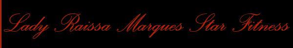 Lady Raissa Marques Star Fitness