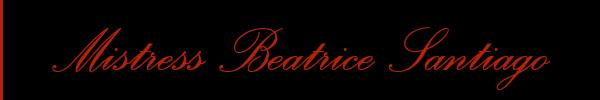 Mistress Beatrice Santiago
