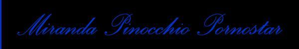 Foto del sito personale di Miranda Pinocchio Xxxl Pornostar  Trans Escort Perugia