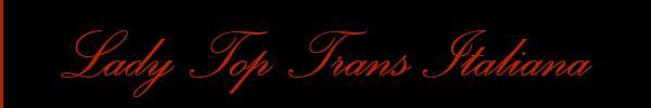 Foto del sito personale di Lady Top Trans Italiana  Mistress Trans Milano