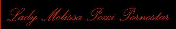 Lady Melissa Pozzi Pornostar  Milano Mistress Trans 3381752470 Sito Personale Class