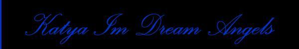 Katya Im Dream Angels