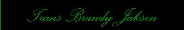 Trans Brandy Jakson