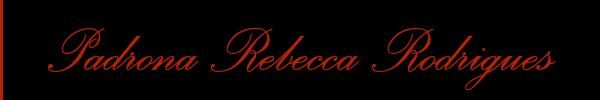 Padrona Rebecca Rodrigues  Firenze Mistress Trav 3479661711 Sito Personale Class