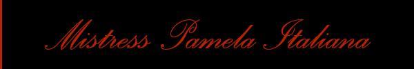 Foto del sito personale di Mistress Pamela Italiana  Mistress Trans Firenze