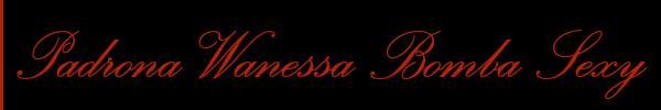 Lady Wanessa Armani  Roma Mistress Trans 3493792739 Sito Personale Class
