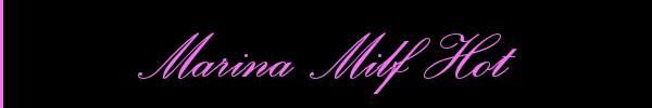 Marina Milf Hot  Bergamo Girl 3270150513 Sito Personale Class