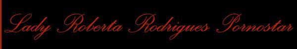 Lady Roberta Rodrigues Porno Bdsm
