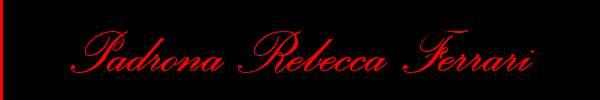 Padrona Rebecca Ferrari  Torino Mistress Trav 3277720539 Sito Personale Class
