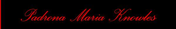 Padrona Maria Knowles  Cuneo Mistress Trans 3479667071 Sito Personale Class