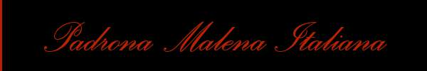 Padrona Malena Italiana  Chiavari Mistress 3486135761 Sito Personale Class