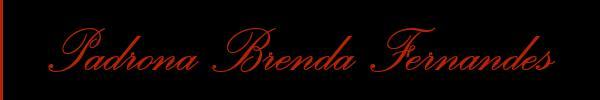 Padrona Brenda Fernandes