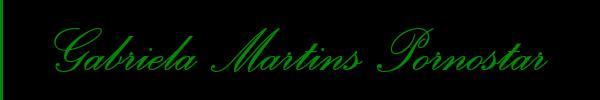 Gabriela Martins Pornostar  Belluno Trans 3284719750 Sito Personale Class