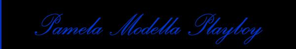 Pamela Modella Playboy