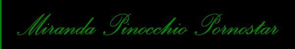 Foto del sito personale di Miranda Pinocchio Xxxl Pornostar  Trans Roma