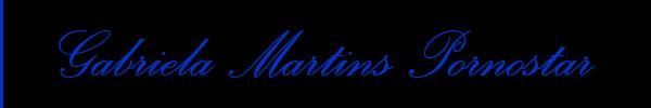 Foto del sito personale di Gabriela Martins Pornostar  Trans Escort Belluno