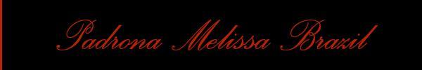 Padrona Melissa Brazil