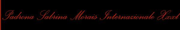 Padrona Sabrina Morais  Roma Mistress Trav 3891314160 Sito Personale Class