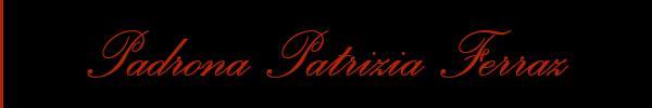Foto del sito personale di Padrona Patrizia Ferraz  Mistress Trans Milano