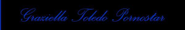Graziella Toledo Pornostar  Treviso Trans Escort 3465892731 Sito Personale Class