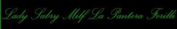 Foto del sito personale di Lady Sabry Milf La Pantera Ferilli Trans Voghera