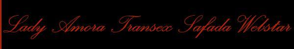 Lady Amora Transex Safada Webstar Roma Mistress Trav 3925714486 Sito Personale Top