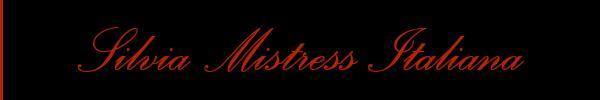 Silvia Mistress Italiana Genova Mistress 3459494264 Sito Personale Top